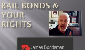 Bail Bonds, the Bail Bondsman and Our Constitutional Rights